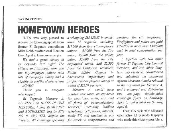 "Scan image of the article in the Howard Jarvis Taxpayers Association (HJTA) newsletter (Vol. 40, Issue 3, Fall 2014), honoring Mike Robbins as a ""Hometown Hero""."
