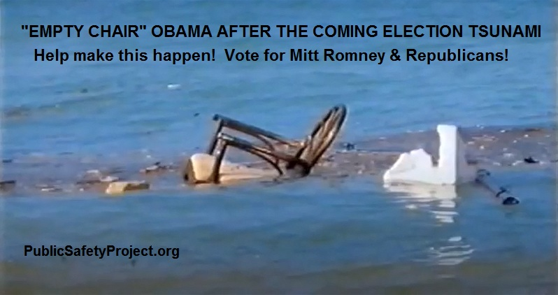 "Photo of ""Empty Chair"" Obama after the coming Election Tsunami. Help make this happen! Vote for Mitt Romney & Republicans! PublicSafetyProject.org"