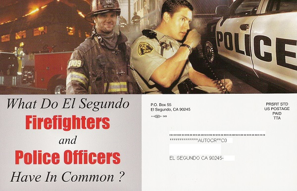 Front side of the slate campaign slate mailer sent by the El Segundo firefighters and police unions for Sandra Jacobs, Bill Fisher, and Eric Busch in the 2004 El Segundo City Council Election. The firefighter and police unions spend thousands of campaign dollars each election cycle to get millions of extra tax dollars in their paychecks and pensions each year.